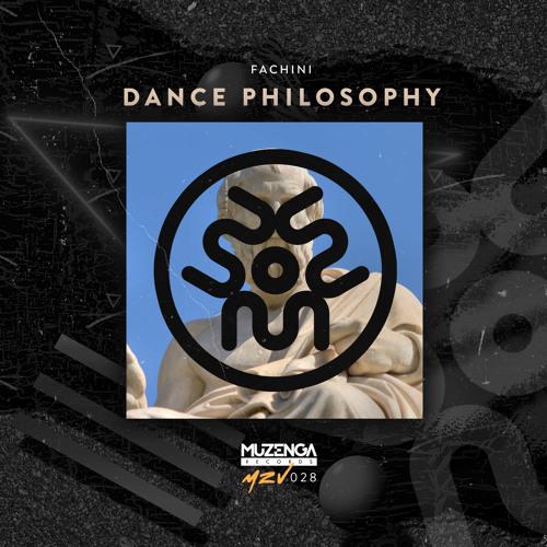 Fachini - Dance Philosophy (Original Mix)