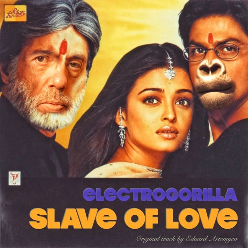 ElectroGorilla - Slave Of Love [Free Download]