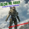 Blow Me Away (Halo 2 OST) / Original by Breaking Benjamin / Cover by JIRATheSinger