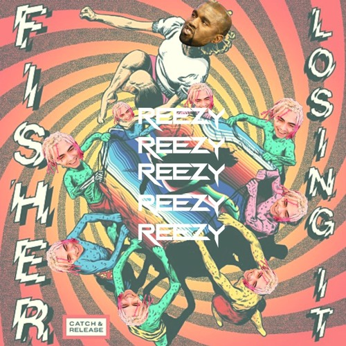 Kanye West & Lil Pump x Fisher x Odd Mob- I LOVE LOSING IT (REEZY EDIT)