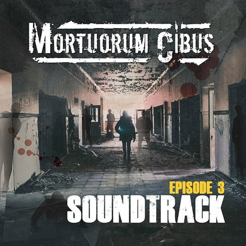 Mortuorum Cibus - Score - Intro Episode 3