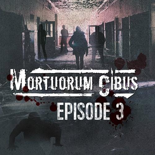 Mortuorum Cibus - Episode 3 - Trailer