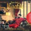Repeat Kaafila - Navv Inder