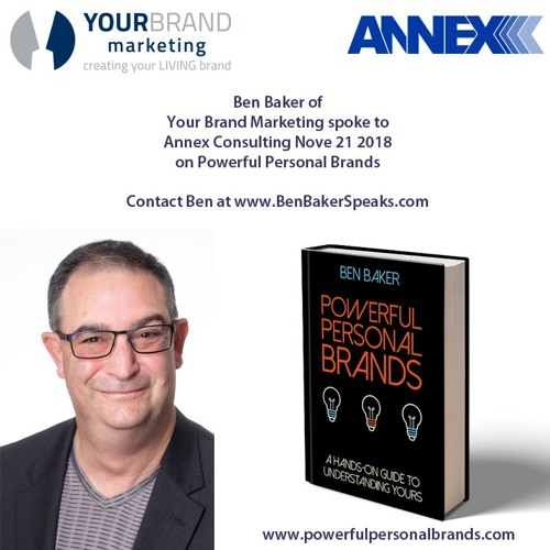 Ben Baker Speaks at Annex Consulting Group Nov 21 2018 on Powerful Personal Brands