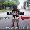 02. Respuesta a los Innorantes - MC Jeremias 17:5 ( Album Baphomet) Beats #ArRezidoro