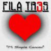 FILA TR3S Mi Simple Cancion 2018
