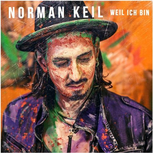 Norman Keil - Weil ich bin