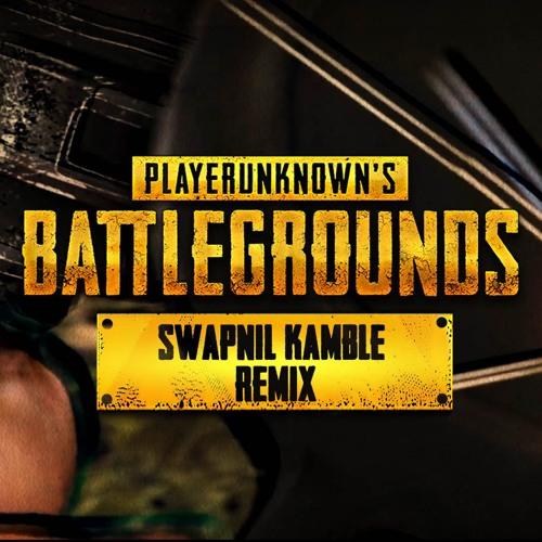 Swapnilkamble Pubg Theme Song Swapnil Kamble Remix Spinnin