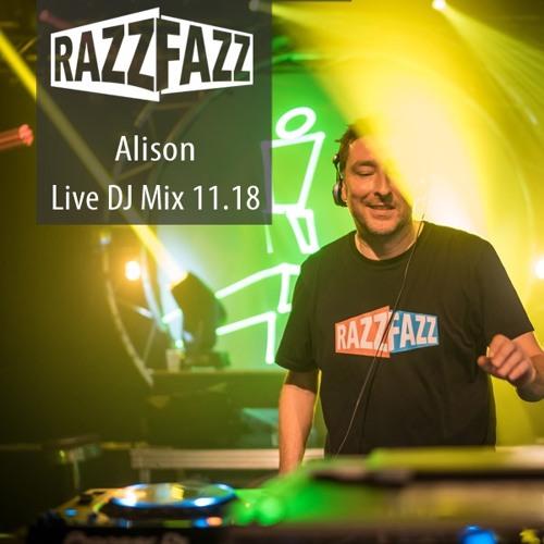 DJ Alison - Live Dj Mix @ RazzFazz 10.11.2018