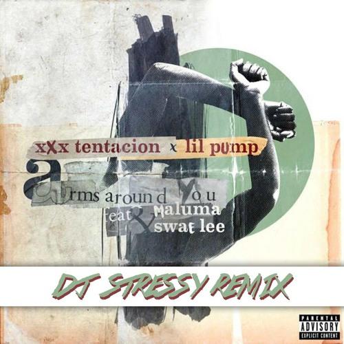 xxxtentacion, lil pump, swae lee & maluma - Arms Around You (DJ Stressy Remix)
