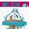 【MIKU】How To Make Chocolate Milk【VOCALOID MEME】