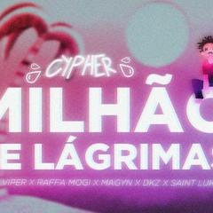 "CYPHER ""Um Milhão de Lágrimas"" - Lucas Muto, Viper, Raffa Mogi, Magyn, DKZ, Saint Lukka"