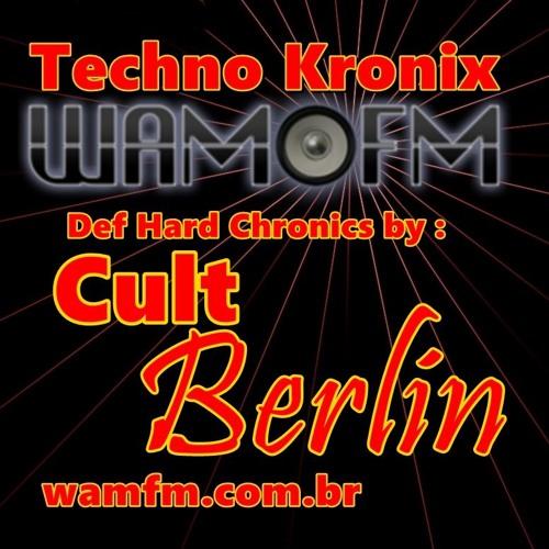 def hard chronics by Cult Berlin wamfm.com.br 19 11 2018