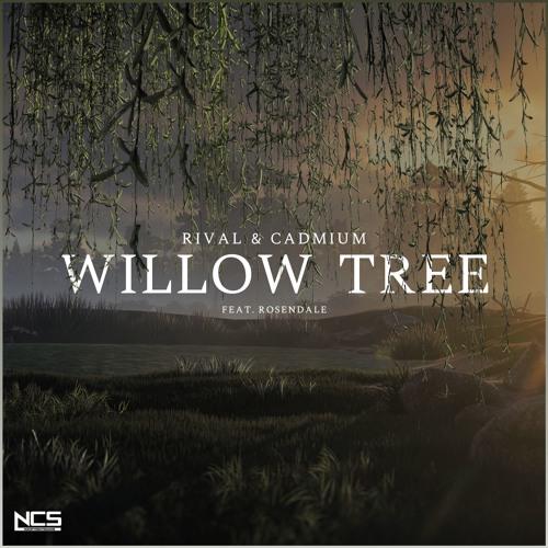 Rival x Cadmium Willow Tree