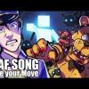 FNAF ULTIMATE CUSTOM NIGHT SONG (Make Your Move) LYRIC VIDEO - Dawko and CG5