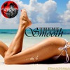 """""""Smooth"""" Theme (4:49') by MF&TG Soundtrappers1"""