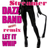 Streamer ft. Dazz Band- Let it WHIP(Explicit purple D&B remix)free download ♡ your comments