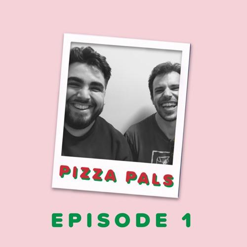 Episode 3 || Pizza Pals