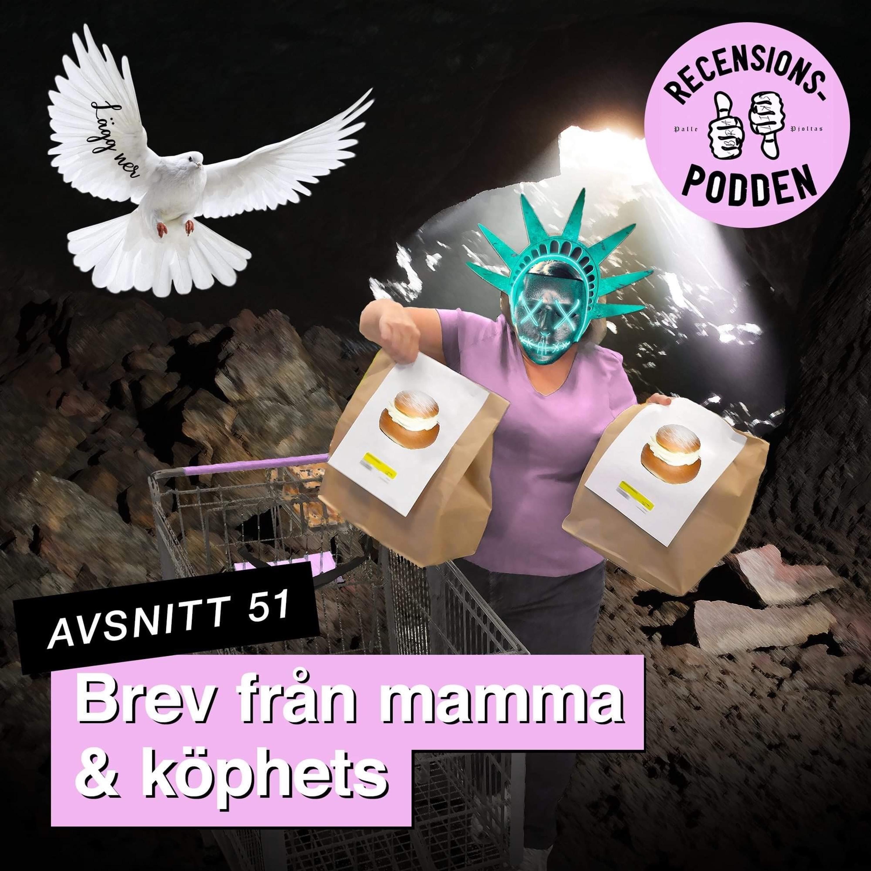 Avsnitt 51 - Brev från mamma & köphets