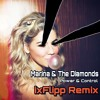 Marina and The Diamonds - Power & Control [ixFlipp Remix]