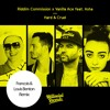 Riddim Commission X Vanilla Ace Ft Asha - Hard & Cruel (Francois & Louis Benton Remix)
