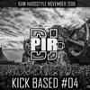 Dj Pir Kick Based Mix 04 (Raw Hardstyle Mix November 2018)