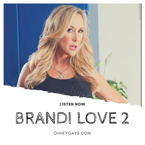 Brandi Love Part 2