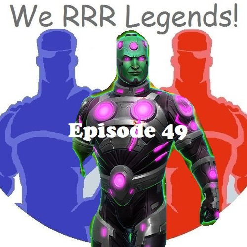 WRL Ep 49: Brainiac and his effect on the meta!