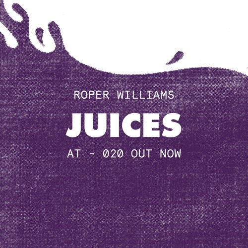 OUT NOW - ROPER WILLIAMS - RIGHT HAND SIDE (FT YL) - AT-20
