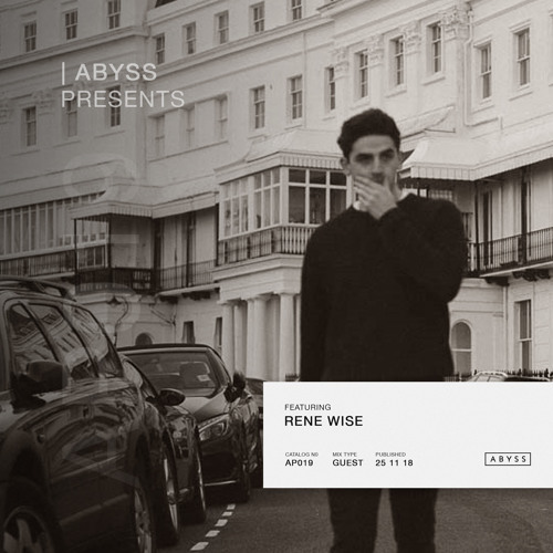 ABYSS Presents | Rene Wise [AP019]