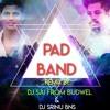 PAD BAND MIX BY DJ SAI FROM BUDWEL &DJ SRINU BNS