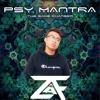 ZVF - Psy Mantra (The Game Changer) @ Esperance 24/11/18