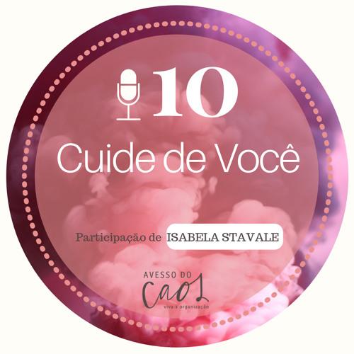 #10 - Cuide de você