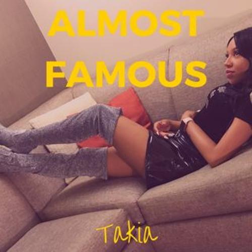 Takia - Almost Famous (prod. DJ Beats Beast)