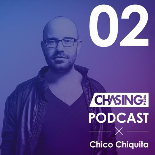 Podcast #002 by Chico Chiquita