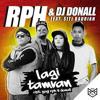 RPH & DJ Donall - Lagi Tamvan (Feat. Siti Badriah) (Ade La Muhu Remix)