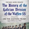 Download History of the Galician Division of the Waffen SS Vol 1: On the Eastern Front, M. Melnyk Interview Mp3