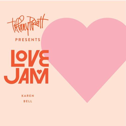 LOVE JAM PODCAST — Episode #0006 — Karen Bell — Clairvoyant