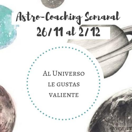 ASTROCOACHING: 26 DE NOVIEMBRE AL 2 DE DICIEMBRE