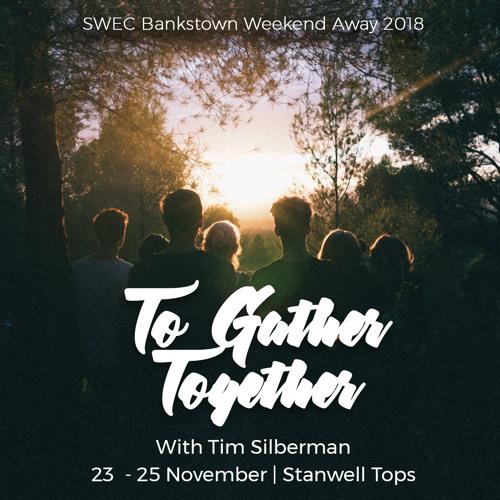 The Temple // Ephesians 2:11-22 (Bankstown Weekend Away Sess 1, 23 Nov 2018)