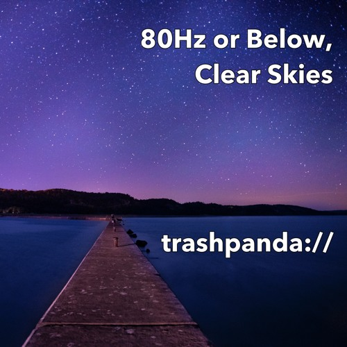 80Hz or Below, Clear Skies [Live] @ The Battery