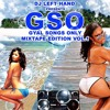 DJ LEFT HAND GSO (GYAL SONGS ONLY) MIXTAPE VOL.1 [RAW]