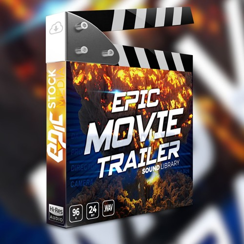 Epic Movie Trailer - Cinematic Sound Library