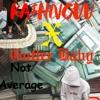 NOT AVERAGE       GUTTER BABY X KASHNOW