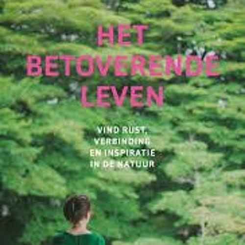 Hymke de Vries leest De betovering van het buiten zijn - Het betoverende leven - Sharon Blackie