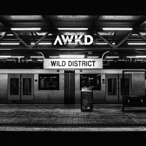 AWKD - Wild District [EP]