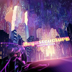 Megastructure -Extended Mix-