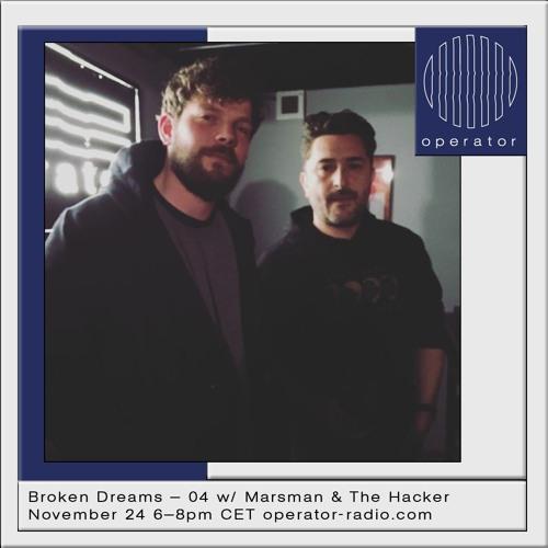 Broken Dreams 04 w/ Marsman & The Hacker - 24th November 2018