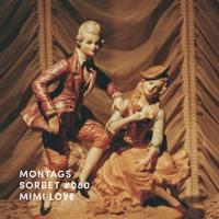 #080: Mimi Love - Montagssorbet mit Laut & Luise