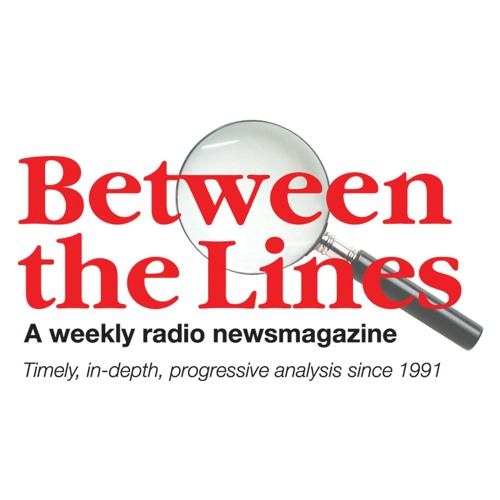 Between The Lines - 11/21/18 House Resolution Yemen; 100% Renewable Energy; Youth Climate Action
